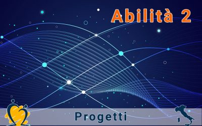 PROSEGUE SPEDITO IL PROGETTO ABILITA2